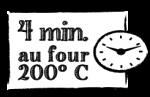 4 min. au four 180° C